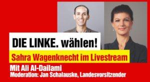 DIE LINKE. wählen! Livestream mit Sahra @ Online-Veranstaltung